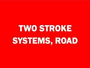 2 Stroke Systems, Road