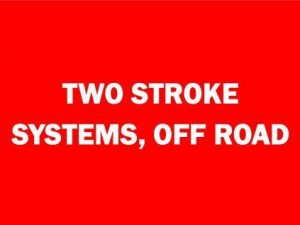 2 Stroke Systems, Off-Road