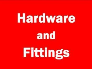 Hardware & Fittings