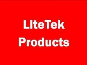 LiteTek Products